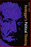 Heidegger's Political Thinking, Ward, James F., 0870239708