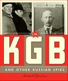 Spies Around the World: the KGB and Other Russian Spies, Michael E. Goodman, 0898129702