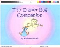 The Diaper Bag Companion 9780975349700