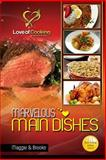 Marvelous Main Dishes, Maggie Brooke, 1482059703