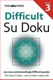 Times Difficult Su Doku Book 3, Sudoku Syndication Staff and Times Books Staff, 0007319703