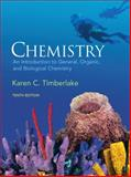 Chemistry : An Introduction to General, Organic, and Biological Chemistry, Timberlake, Karen C., 0136019706