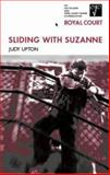 Sliding with Suzanne, Judy Upton, 0413769704