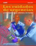 Los Cuidados de Urgencias y el Transporte de los Enfermos y los Heridos, American Academy of Orthopaedic Surgeons (AAOS), 0763789704