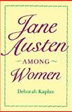 Jane Austen among Women 9780801849701