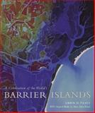 A Celebration of the World's Barrier Islands, Pilkey, Orrin H. and Fraser, Mary Edna, 0231119704