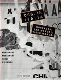Oggi in Italia : A First Course in Italian, Merlonghi, Franca C. and Merlonghi, Ferdinando, 0395879701