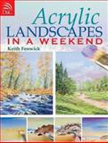 Acrylic Landscapes in a Weekend, Keith Fenwick, 0715329707