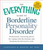 Guide to Borderline Peronality Disorder, Constance M. Dolecki MS PhDc, 1440529701
