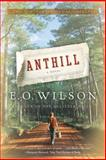 Anthill, Edward O. Wilson, 039333970X
