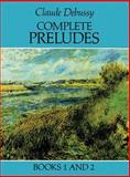 Complete Preludes, Claude Debussy, 0486259706