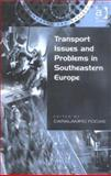 Transport Issues in South-East Europe : The Odessa Files, Focas, Caralampo, 0754619702
