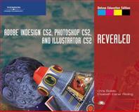 Adobe Indesign CS2, Photoshop CS2 and Illustrator CS2, Botello, Chris and Reding, Elizabeth Eisner, 1418839701