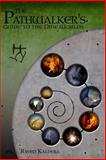 The Pathwalker's Guide to the Nine World, Raven Kaldera, 1430309709