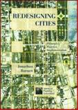 Redesigning Cities, Jonathan Barnett, 1884829708