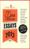The Best Canadian Essays 2013, , 1926639707