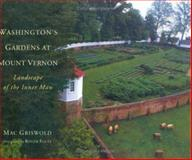 Washington's Gardens at Mount Vernon, Mac Griswold, 0395929709