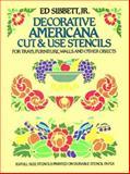 Decorative Americana Cut and Use Stencils, Ed Sibbett, 0486249700