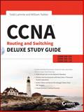 CCNA Routing and Switching Deluxe Study Guide, Todd Lammle and William Tedder, 1118789709
