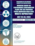 Proceedings of the Advisory Committee on Nuclear Waste: Working Group on Performance Confirmation Plans for the Proposed Yucca Mountain High-Level Waste Repository, U. S. Nuclear Commission, 150013970X