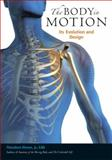 The Body in Motion 1st Edition