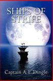 Ships of Strife, A. Dingle, 1557429707