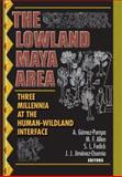 The Lowland Maya Area 9781560229704