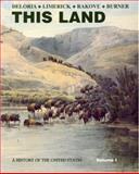 This Land Vol. 2 : A History of the United States, Limerick, Patricia Nelson and Rakove, Jack N., 1881089703