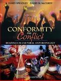 Conformity and Conflict : Readings in Cultural Anthropology, Spradley,  James, Late and McCurdy, David W., 0205449700