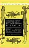 Mindful Spirit in Late Medieval Literature : Essays in Honor of Elizabeth D. Kirk, Kirk, Elizabeth D., 1403969701
