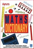 Questions Dictionary of Maths, Delaney, Kevin J. and Pinel, Adrian, 1898149704