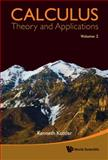 Calculus - Theory and Applications, Kenneth Kuttler, 9814329703