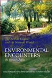 The British Empire and the Natural World : Environmental Encounters in South Asia, Damodaran, Vinita, 0198069707