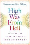 High Way from Hell, Moonstone Star White, 0979279704