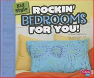 Kid Style: Rockin' Bedrooms for You!, Megan Cooley Peterson, 1476539707