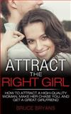 Attract the Right Girl, Bruce Bryans, 1482549700