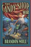 The Candy Shop War 9781590389706