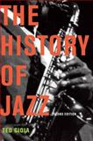 The History of Jazz, Gioia, Ted, 0195399706