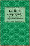 Landlords and Property : Social Relations in the Private Rented Sector, Allen, John and McDowell, Linda, 052161970X