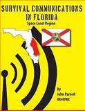 Survival Communications in Florida: Space Coast Region, John Parnell, 1479119709