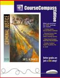 Criminal Justice : Coursecompass Edition, Albanese, Jay S., 0205349706