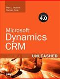 Microsoft Dynamics CRM 4. 0 Unleashed, Wolenik, Marc J. and Sinay, Damian, 0672329700