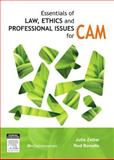 Essentials of Law, Ethics, and Professional Issues in CAM, Zetler, Julie and Bonello, Rodney, 0729539709