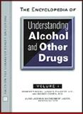 Encyclopedia of Understanding Alcohol and Other Drugs, O'Brien, Robert and Chafetz, Morris, 0816039704