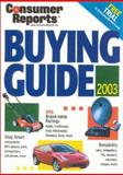 Buying Guide 2003, The Editors of Consumer Reports, 0890439702