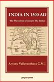 India in 1500 AD : The Narratives of Joseph the Indian, Vallavanthara, Antony, 0971309701