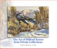The Art of Milford Zornes : From Private Collections, James Milford Zornes, 0984279709