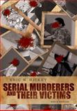 Serial Murderers and Their Victims, Hickey, 1133049702