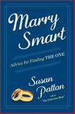 Marry Smart, Susan Patton, 1476759707