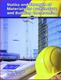 Statics and Strength of Materials for Architecture and Building Construction, Onouye, Barry and Kane, Kevin, 0130549703